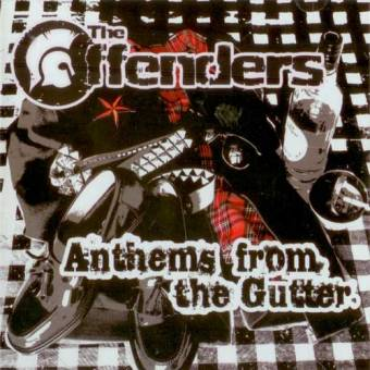 Offenders, The - Anthems from the gutter MCD