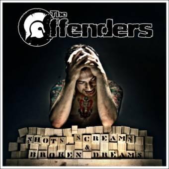 """Offenders,The """"Shots, Screams and broken Dreams"""" CD"""