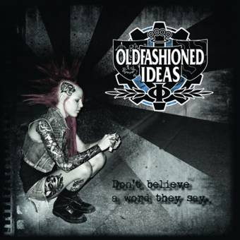 "Oldfashioned Ideas ""Don´t believe a word they say"" LP (lim. 400, black)"