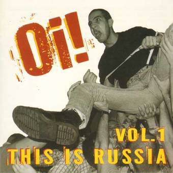 V/A Oi! - This is Russia Vol. 1 CD
