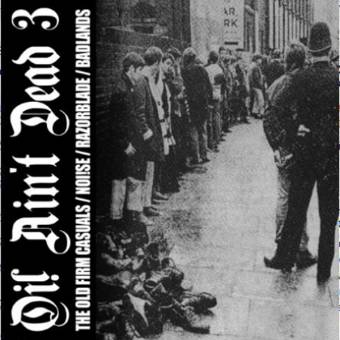 """V/A Oi! ain`t dead Vol. 3 EP 7"""" (lim. 500, white) (Old firm Casuals / Noi!se)"""