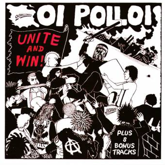 "Oi Polloi ""Unite and win"" LP"
