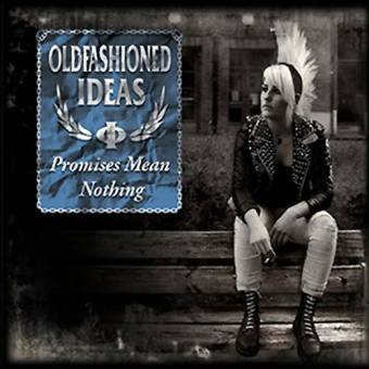 "Oldfashioned Ideas ""Promises mean nothing"" CD (lim. DigiPac)"