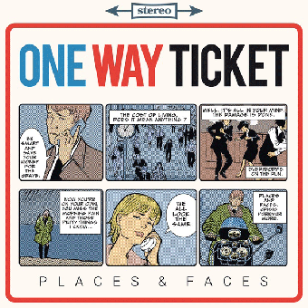 "One Way Ticket ""Places & Faces"" MLP 12"""