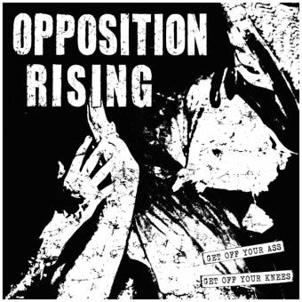 "Opposition Rising ""Get off your ass"" 10"" MLP (lim. 200, black-clear-silver)"