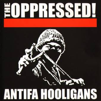 "Oppressed,The ""Antifa Hooligans"" CD (MCD + 12 Bonustracks)"