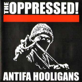 "Oppressed, The ""Antifa Hooligans"" EP 7"" (lim. red)"