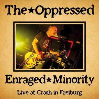 "split Enraged Minority / The Oppressed ""Live at Crash Freiburg"" CD (DigiPac)"