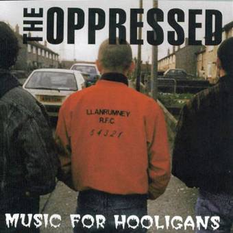 "Oppressed,The ""Music for Hooligans"" (remastered) CD"