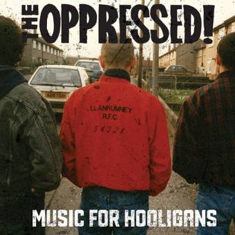 "Oppressed,The ""Music for Hooligans"" LP (black) (remastered)"