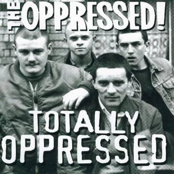 Oppressed,The - Totally Oppressed CD
