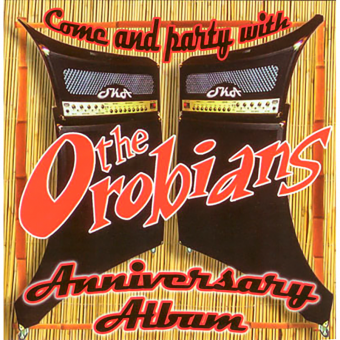 Orobians,The - Anniversary Album CD