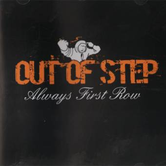 "Out Of Step ""Always first row"" CD"