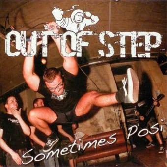 "Out Of Step ""Sometimes Posi"" CD"