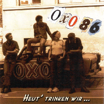 """Oxo 86 """"Heut` trinken wir..."""" LP (lim. 500, colored)"""