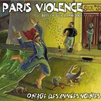 """Paris Violence """"Orages des Anneés noires / Best of Vol. 1, 1998-2003"""" CD"""