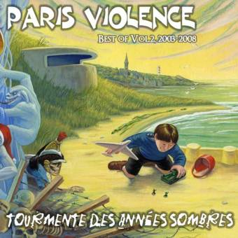"Paris Violence ""Tourmente ... / Best of Vol. 2, 2003-2008"" CD (france version)"