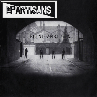 "Partisans, The ""Blind Ambition"" EP 7"" (black)"