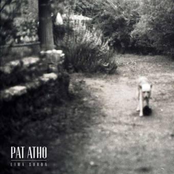 "Pat Atho (Gli Ultimi) ""Lima Sorda"" LP + CD"