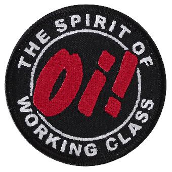 Oi! The Spirit of working class Patch (gestickt)