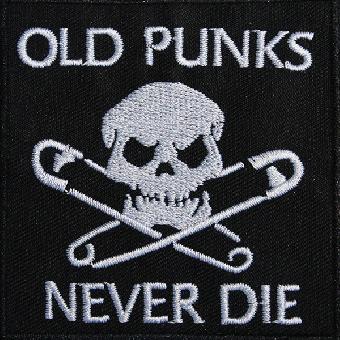 Old Punks Never Die - Aufnäher / patch (gestickt)