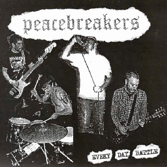 "Peacebreakers ""Every Day Battle"" EP 7"" (lim. 500, black)"