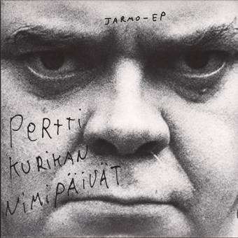 "Pertti Kurikan Nimipäivät ""Jarmo"" EP 7"" (lim. 500, black)"