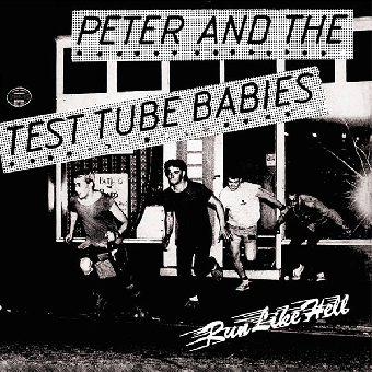 "Peter & The Test Tube Babies ""Run like hell"" EP 7"" (lim. 400, black)"