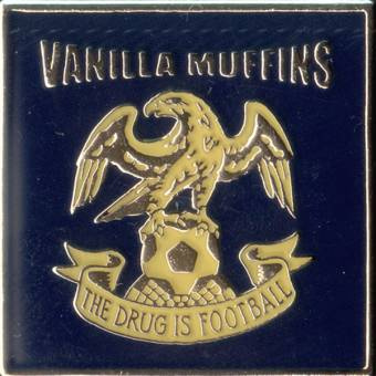 """Vanilla Muffins """"The drug is Football"""" Hartemaille Pin (23)"""