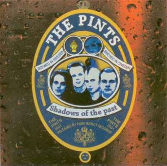 "Pints,The ""Shadows of the past"" CD"