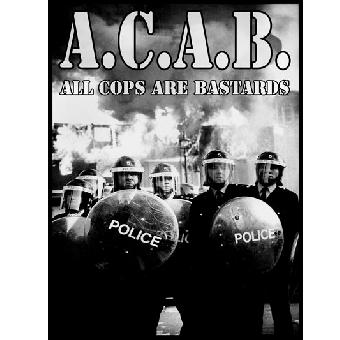 A.C.A.B. All Cops Are Bastards - Poster (gerollt)