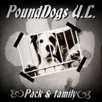 "PoundDogs U.L. ""Pack & Family"" MCD"