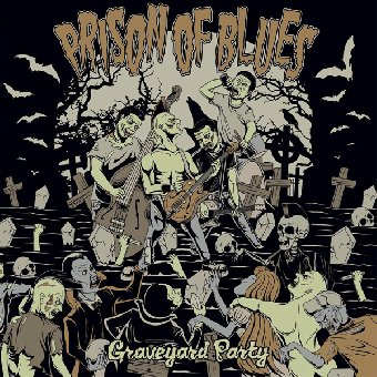 "Prison of Blues ""Graveyard Party"" LP (black)"
