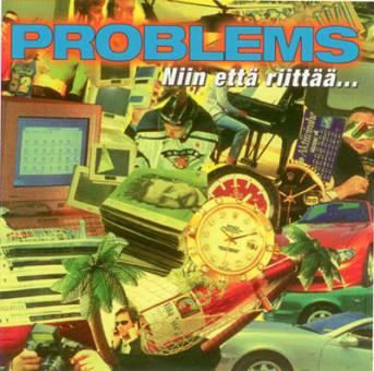 """PROBLEMS """"Niin että riittää"""" CD"""