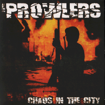 "Prowlers, The ""Chaos in the City"" EP 7"" (black)"