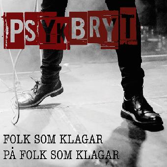 "Psykbryt ""Folk sam klagar"" EP 7"""