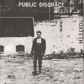 """Public Disgrace """"Toxteth"""" EP 7"""""""