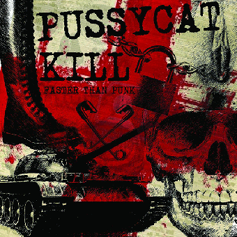 "Pussycat Kill ""Faster Than Punk"" LP+CD"