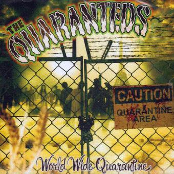 """Quaranteds, The """"World Wide Quarantine"""" LP"""