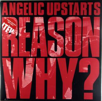 "Angelic Upstarts ""Reason Why?"" DoLP (lim. 500, red)"