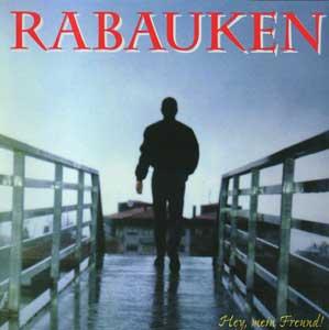 """Rabauken """"Hey mein Freund"""" CD"""