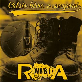 """Rabbia """"Calcio birra e scarponi"""" CD (lim. 100)"""