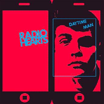 "Radio Hearts ""Daytime Man"" 7"" EP (lim. 100, blue)"