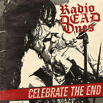 "Radio Dead Ones ""Celebrate The End"" LP+MP3 (lim. 100, red)"
