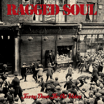 """Ragged Soul """"Tearing down the old values"""" EP 7"""" (lim. 110, red)"""