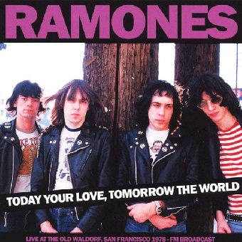 "Ramones ""Today Your Love, Tomorrow The World - Live 1978"" LP (lim. 500, black)"
