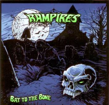 "Rampires ""Bat to the bone"" CD"