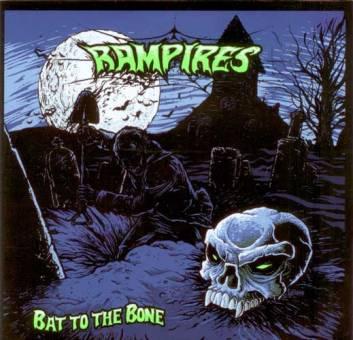 """Rampires """"Bat to the bone"""" CD"""