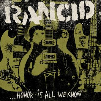 "Rancid ""Honor Is All We Know"" LP + 7"" (black) + CD"
