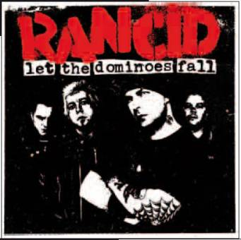 "Rancid ""Let the dominoes fall"" DoCD+DVD"